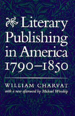 Literary Publishing in America, 1790-1850
