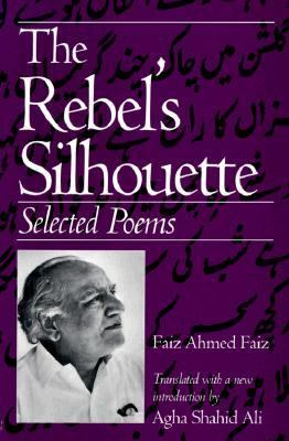 Rebel's Silhouette Selected Poems