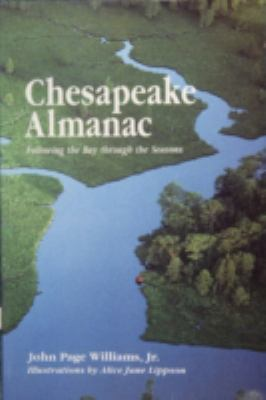 Chesapeake Almanac Following the Bay Through the Seasons