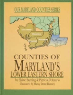 Counties of Maryland's Lower Eastern Shore