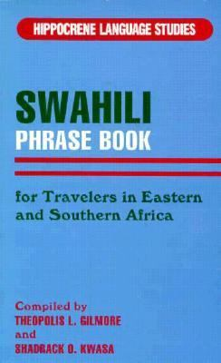 Swahili Phrasebook For Travelers in Eastern and Southern Africa