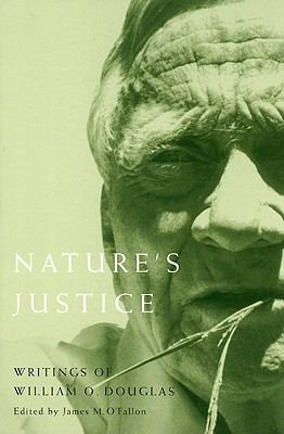 Nature's Justice: Writings of William O. Douglas