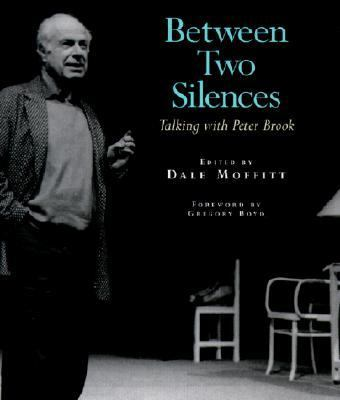 Between Two Silences Talking With Peter Brook