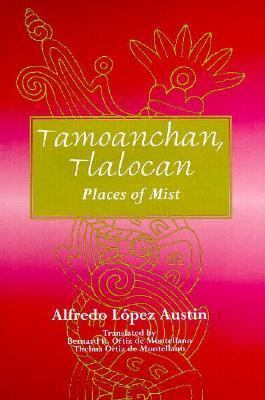 Tamoanchan, Tlalocan Places of Mist