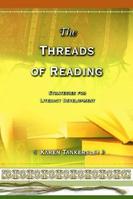 Threads of Reading Strategies for Literacy Development