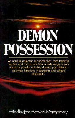 Demon Possession - John Warwick Montgomery - Paperback
