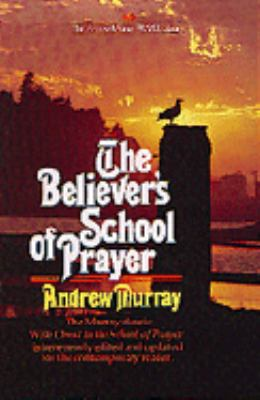 Believer's School of Prayer - Andrew Murray - Paperback - REVISED