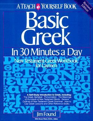 Basic Greek in Thirty Minutes a Day