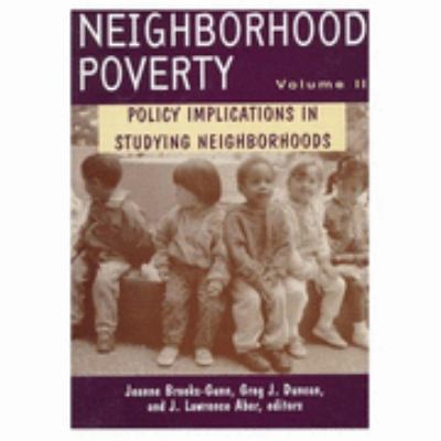 Neighborhood Poverty Policy Implications in Studying Neighborhoods