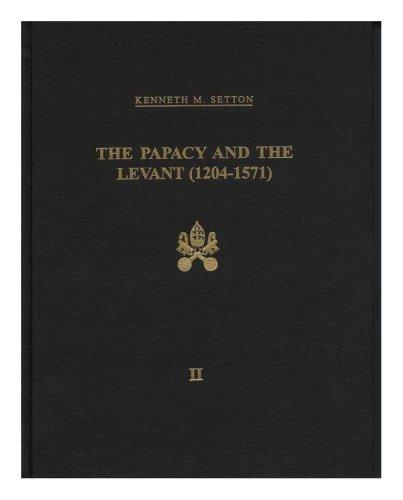 Papacy and the Levant, (1204-1571), Vol. 2: The Fifteenth Century (Memoirs of the American Philosophical Society, Vol. 127)