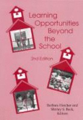 Learning Opportunities Beyond the School