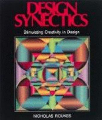 Design Synectics Stimulating Creativity in Design