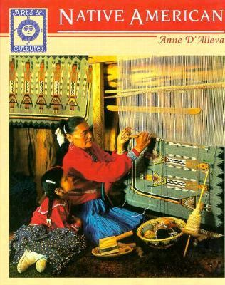 Native American Arts and Cultures - Anne D'Alleva - Hardcover