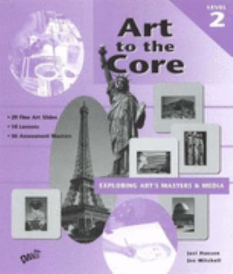 Art to the Core Level 2 Vol. 2