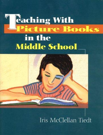 Teaching With Picture Books in the Middle School