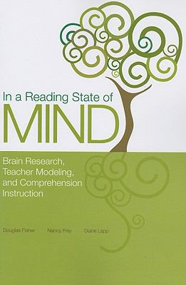 In a Reading State of Mind: Brain Research, Teacher Modeling, and Comprehension Instruction [With DVD]