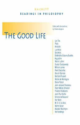 The Good Life (Hackett Publishing Co.) 1st Edition | Rent ...
