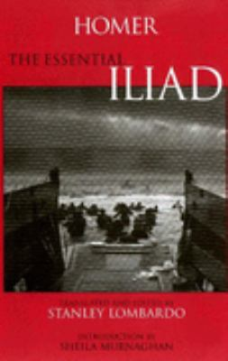Homer the Essential Iliad