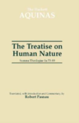 Treatise on Human Nature Summa Theologiae LA 75-89