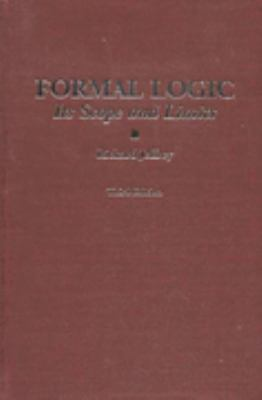 Formal Logic Its Scope and Limits