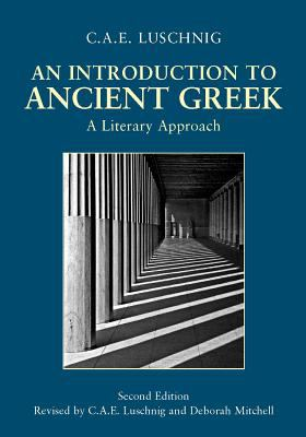 Introduction to Ancient Greek A Literary Approach