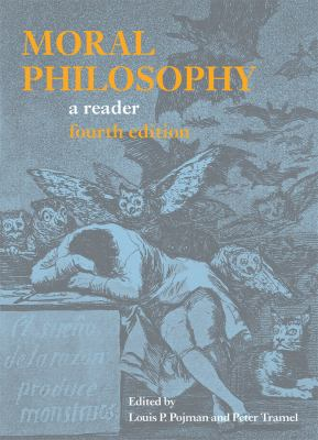 Moral Philosophy: A Reader