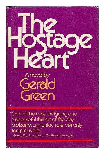 The hostage heart: A novel
