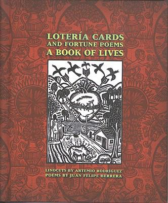Loteria Cards and Fortune Poems A Book of Lives