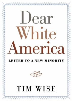 Dear White America: Letter to a New Minority (City Lights Open Media)