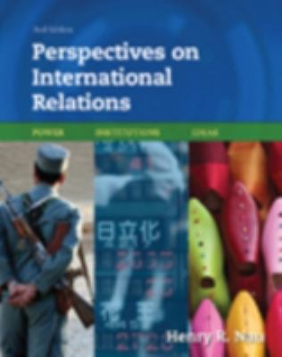 Perspectives on International Relations: Power, Institutions, Ideas