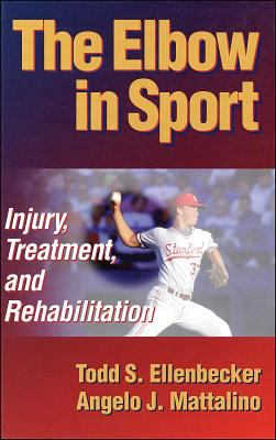 Elbow in Sport Injury, Treatment, and Rehabilitation