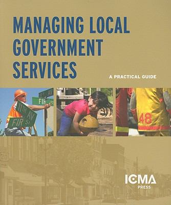 Managing Local Government Services A Practical Guide