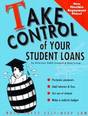 Take Control of Student Loans - Robin D. Leonard