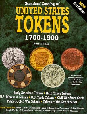 Standard Catalog United States Tokens 1700-1900