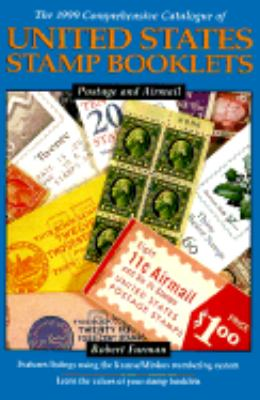 Comprehensive Catalogue of United States Stamp Booklets: Postage and Airmail Booklets - Robert Furman - Paperback - 2ND, REVISED & EXPANDED