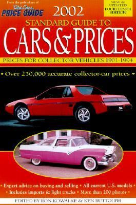 2002 Standard Guide to Cars and Prices: Prices for Collector Vehicles 1901-1994 - Ron Kowalke - Paperback - 14TH