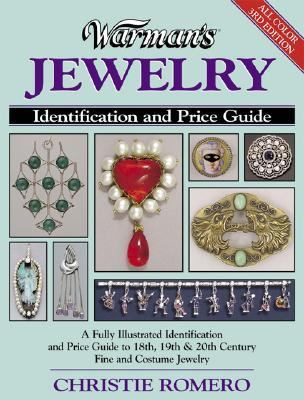 Warman's Jewelry A Fully Illustrated Identification and Price Guide to 18th, 19th, & 20th Century Fine and Costume Jewelry
