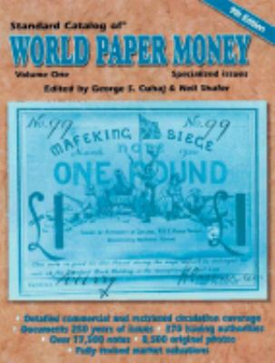 Standard Catalog of World Paper Money Specialized Issues Based on the Original Writings of Albert Pick