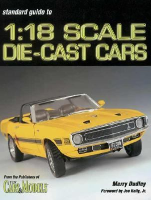 Standard Guide to 1 18 Scale Die-Cast Cars