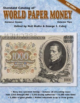 Standard Catalog of World Paper Money General Issues
