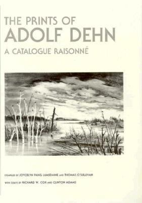 Prints of Adolf Dehn A Catalogue Raisonne