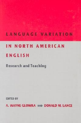 Language Variation in North American English Research and Teaching