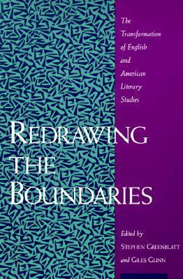 Redrawing the Boundaries The Transformation of English and American Literary Studies