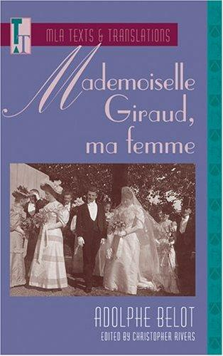 Mademoiselle Giraud, Ma Femme (Texts and Translations. Texts, 11)