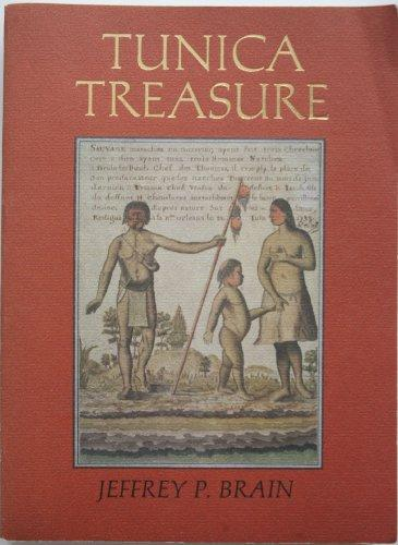 Tunica Treasure (Papers of the Peabody Museum of Archaeology and Ethnology)