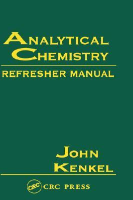 Analytical Chemistry Refresher Manual