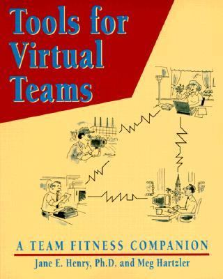 Tools for Virtual Teams A Team Fitness Companion
