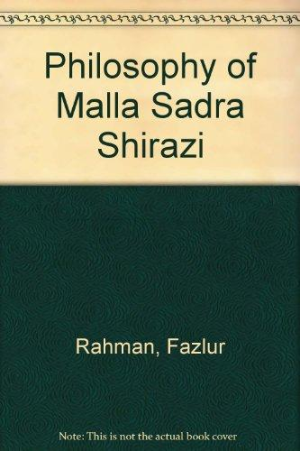 The Philosophy of Mulla Sadra (Studies in Islamic philosophy and science)