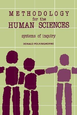Methodology for the Human Sciences Systems of Inquiry
