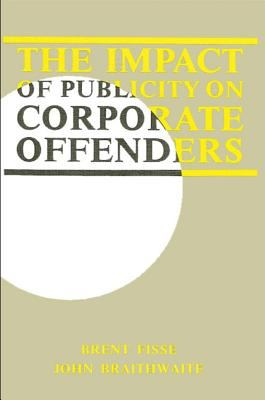 Impact of Publicity on Corporate Offenders
